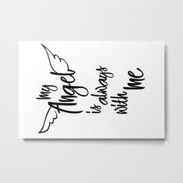 My angel lettering Metal Print
