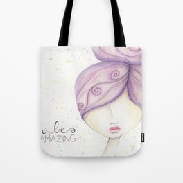 Be Amazing Tote Bag