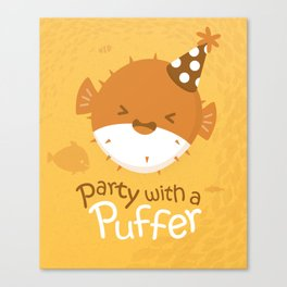 Party with a Puffer Canvas Print