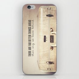 Far Better Things Ahead - Inspirational Print iPhone Skin