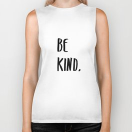 Be Kind Kindness Typography Art Biker Tank