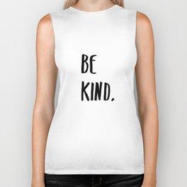 Be Kind Kindness Typography Art Biker Tank
