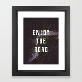 Enjoy the road Framed Art Print