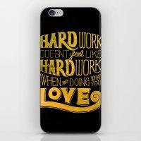 work hard iPhone & iPod Skins featuring Hard Work by Scott Biersack