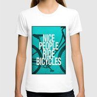 bicycles T-shirts featuring Nice People Ride Bicycles by Danny Ivan