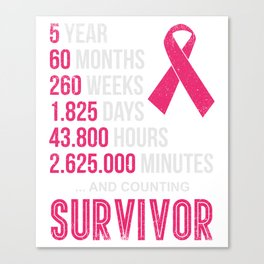 Five Year Survivor Breast Cancer T-Shirt Canvas Print