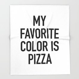 My Favorite Color is Pizza - White Throw Blanket