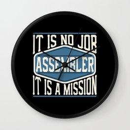 Assembler  - It Is No Job, It Is A Mission Wall Clock