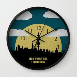 Lab No. 4 -Don't Wait Till Tomorrow Corporate Start-Up Quotes Wall Clock