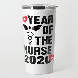 Year Of the Nurse 2020 T-Shirt T-Shirt Travel Mug