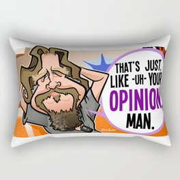 Your Opinion, Man Rectangular Pillow