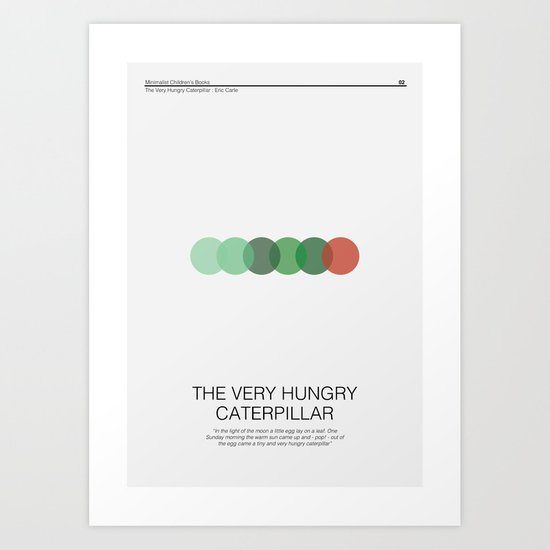 The Very Hungry Caterpillar Art Print