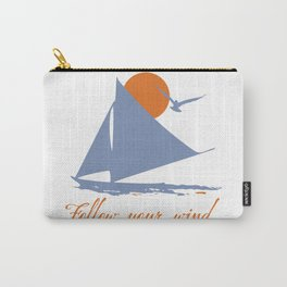 Follow your wind (sail boat) Carry-All Pouch