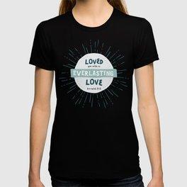 """Everlasting Love"" Hand-Lettered Bible Verse T-shirt"