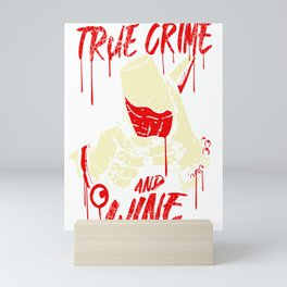 True Crime and Wine Outfit For True Crime Addicts Halloween Mini Art Print