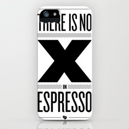 No X in Espresso – Black iPhone Case
