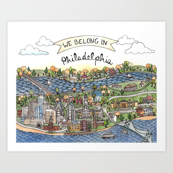 We Belong in Philadelphia! Art Print