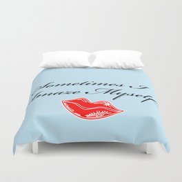 """Most of the Time, Actually"" Duvet Cover"