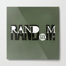 RAND(6IX)M Metal Print