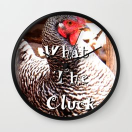 What The Cluck Wall Clock