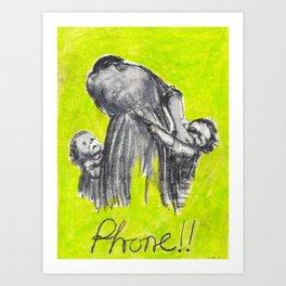 Phone!! Art Print