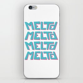 Melted, the solid typography. iPhone Skin