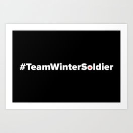 #TeamWinterSoldier Hashtag Team Winter Soldier Art Print