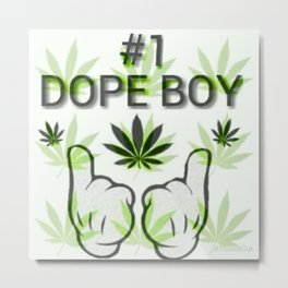 The Number One Dope Boy Metal Print