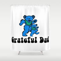 grateful dead Shower Curtains featuring Grateful Dad 2.0 by Grace Thanda