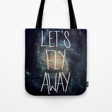 Let's Fly Away (come on, darling) Tote Bag