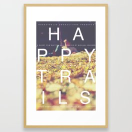Happy Trails 1 Framed Art Print