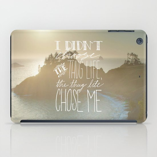 Oddly Placed Quotes 2 : Thug Life iPad Case
