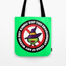 No Wicked Shit Tote Bag
