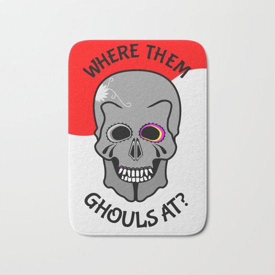 Skull   Where them ghouls at? Bath Mat