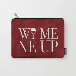 Wine Me Carry-All Pouch
