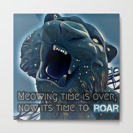 Restore the Roar! Metal Print