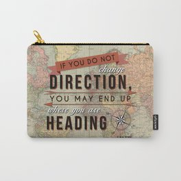 CHANGE DIRECTION Carry-All Pouch