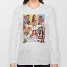 Confessions Of A Teenage Drama Queen: Lola Steppe Peaked in High School Long Sleeve T-shirt