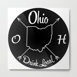 Ohio Drink Local OH Metal Print