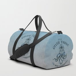 It's A Diver Thing Funny Octopus Scuba Dive Art Duffle Bag