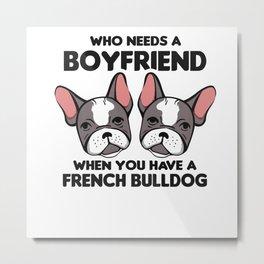 French Bulldog | Gift Dog Frenchie Owner Metal Print