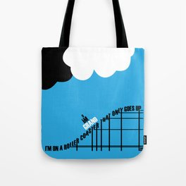 Only Goes Up Tote Bag