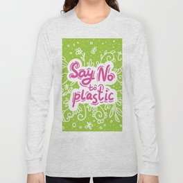 Say no to plastic.  Pollution problem, ecology banner poster. Long Sleeve T-shirt