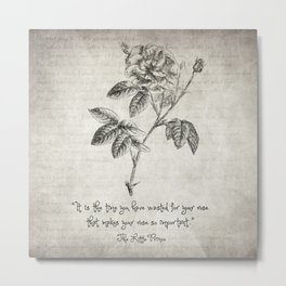 The Little Prince Rose Quote Metal Print