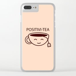 You Got This, Positive, Tea, Funny, Cute, Quote Clear iPhone Case