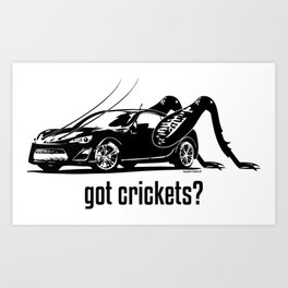 Got Crickets? ~Black~ Art Print