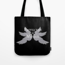 Protected by Michael Tote Bag