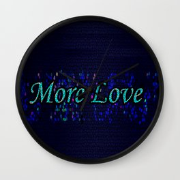 More Love Wall Clock