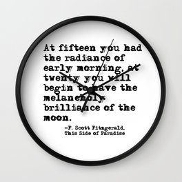 The radiance of the early morning ― Fitzgerald quote Wall Clock