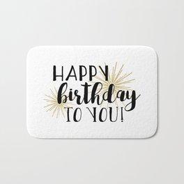 Happy Birthday To You! Bath Mat